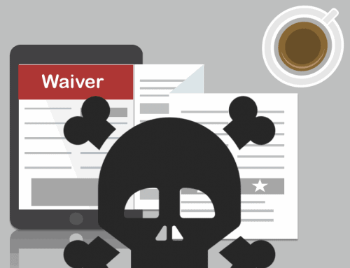 Is Your Liability Waiver Dead Useless? Always Avoid These 3 Common Mistakes or it Will Be!